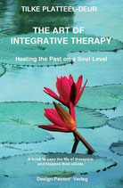 Book: The Art of Integrative Therapy - Tilke Platteel-Deur